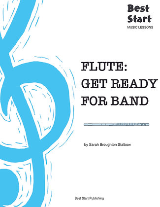 Best Start Music Lessons: Get Ready for Band - FLUTE