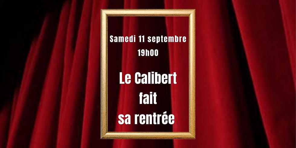 Le Calibert fait sa rentrée