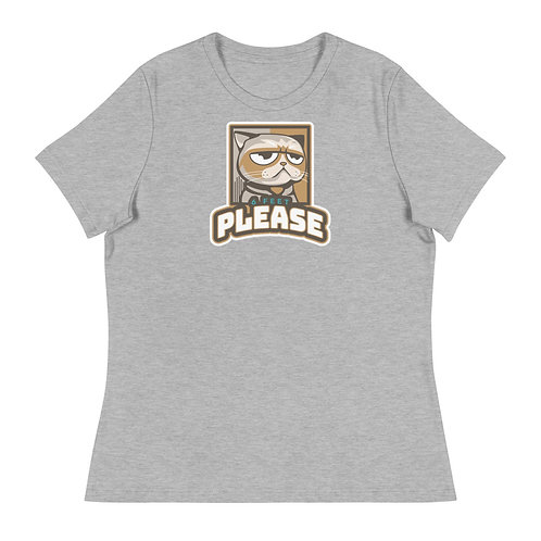 """""""6 Feet Please"""" Women's Relaxed T-Shirt"""