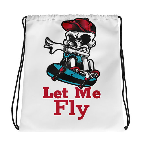 """Skull Let Me Fly"" Drawstring bag"