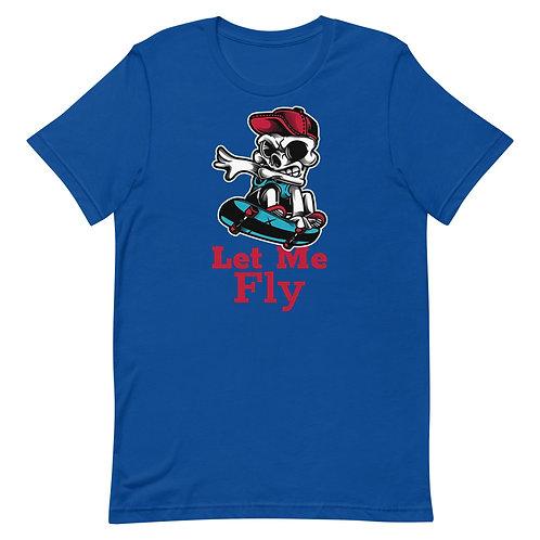 """Skull Let My Fly"" Short-Sleeve Unisex T-Shirt"