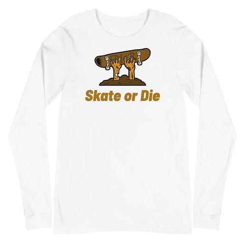 """""""Skate or Die"""" Unisex Long Sleeve Tee"""
