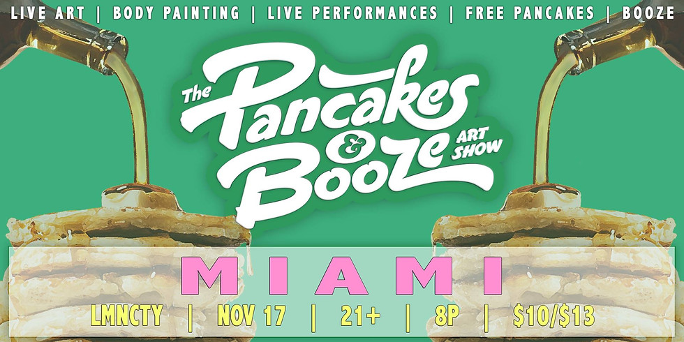 The Miami Pancakes & Booze Art Show
