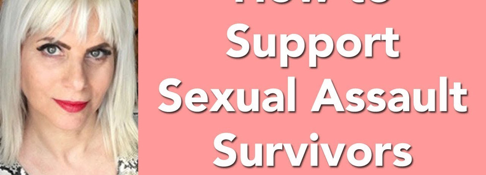 How Can We Support Sexual Assault Survivors?