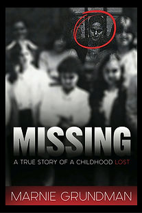 Marnie Grundman Missing A True Story Of A Childhood Lost