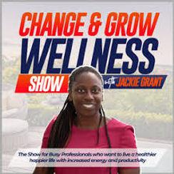 Change and Grow wellness show.jpg