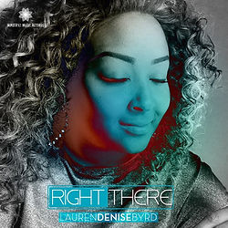 Right There by Lauren Denise Byrd