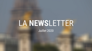 LA NEWSLETTER | juillet 2020