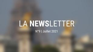 LA NEWSLETTER n°9 | juillet 2021