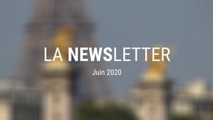 LA NEWSLETTER | juin 2020