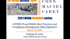 COVID-19 and MSHA: Best Practices and Compliance Strategies for Mine Operators