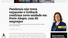 Pandemia não trava expansão e Outback confirma nova unidade em Porto Alegre, com 60 empregos