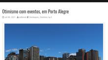 Otimismo com eventos, em Porto Alegre