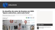"""Os desafios do setor de Eventos em 2021: """"Quem sobreviver, sairá mais forte"""""""