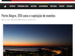 Porto Alegre, 250 anos e captação de eventos