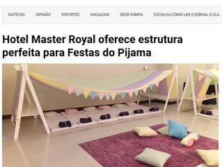 Hotel Master Royal oferece estrutura perfeita para Festas do Pijama