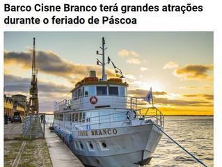 Barco Cisne Branco terá grandes atrações durante o feriado de Páscoa