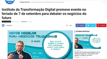 Instituto da Transformação Digital promove evento no feriado de 7 de setembro