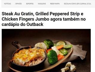 Steak Au Gratin, Grilled Peppered Strip e Chicken Fingers Jumbo agora também no cardápio do Outback