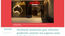 Outback anuncia que clientes poderão entrar na espera sem sair de casa