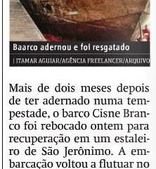 Cisne Branco é rebocado a estaleiro - Metro Jornal