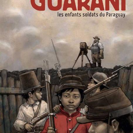 Guarani : notre coup de coeur de Septembre