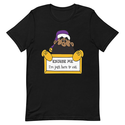 I'm Just Here To Eat T-Shirt