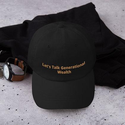 Let's Talk Generational Wealth Dad Hat