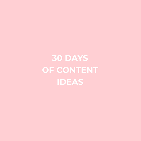 30 Days Of Content Ideas