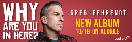 Greg_Behrendt_Why_Are_You_in_Here Banner