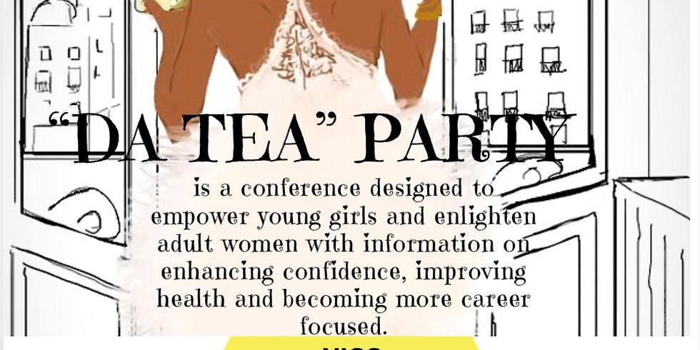 """""""Da Tea"""" Party"""