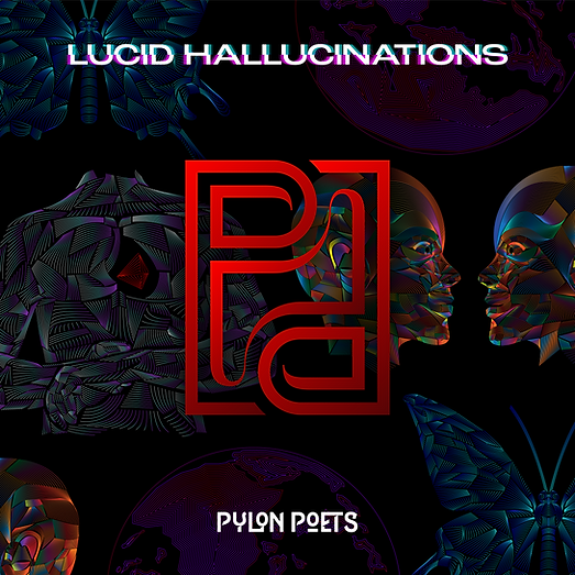 Pylon Poets - Lucid Hallucinations Artwo