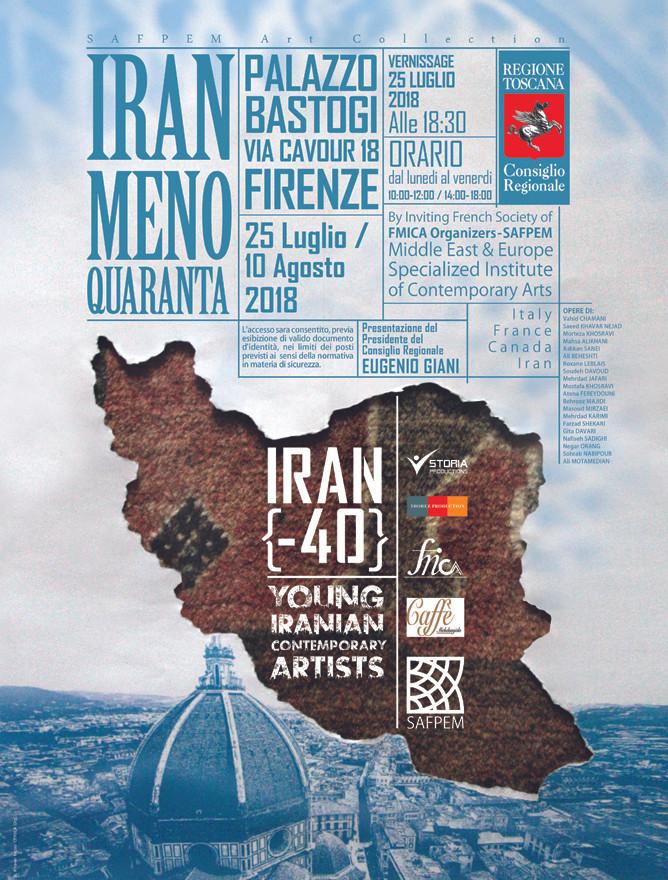 IRAN MENO QUARANTA EXPOSITION BASTOGGI MUSEUMS FLORENCE, ITALY JULY 25 - AUGUST 10, 2018
