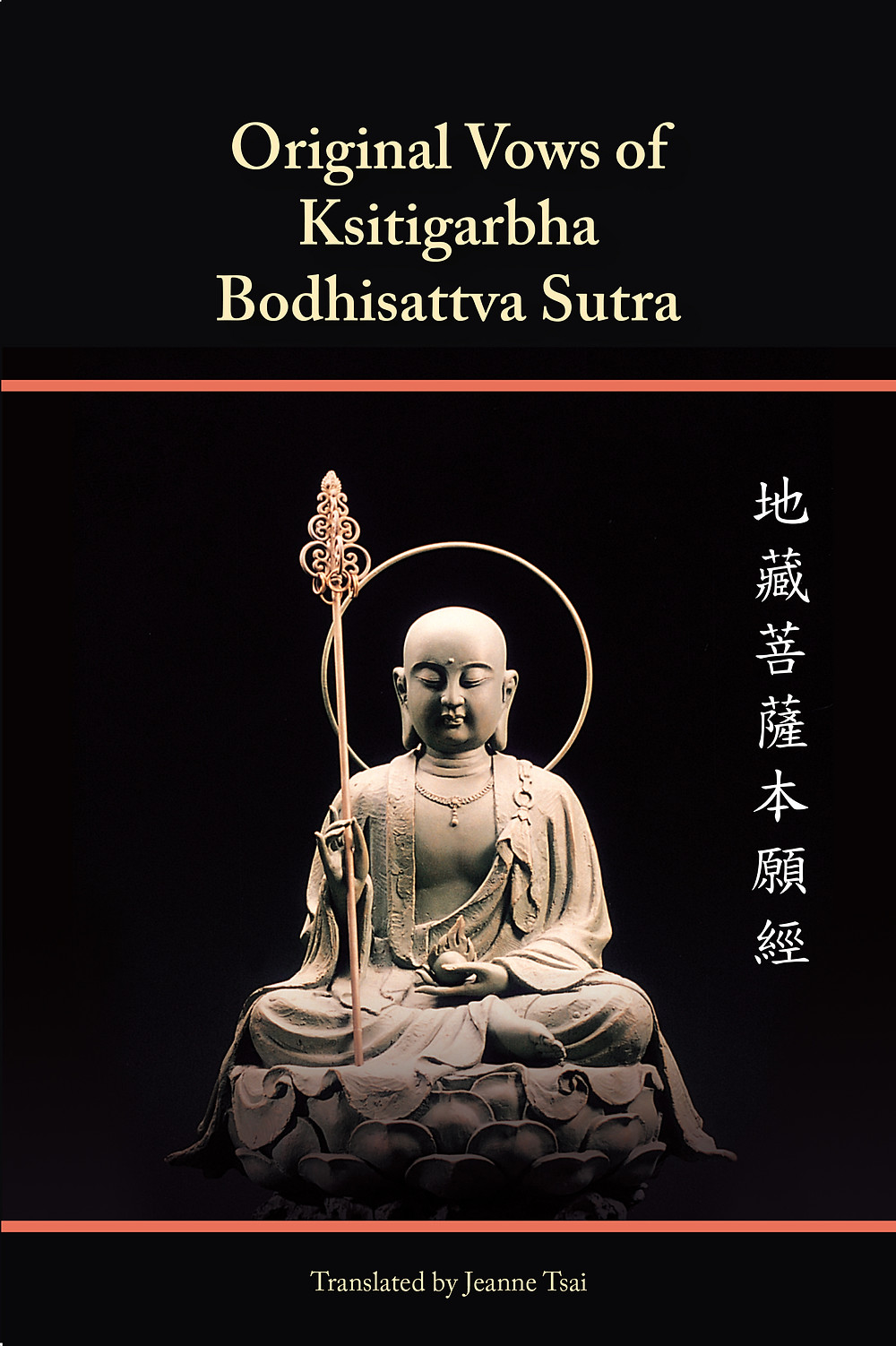 The Sutra of Orginal Vows of Kstigarbha Boddhisattva