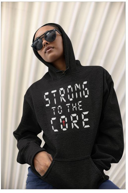 Strong To The Core Hoodie
