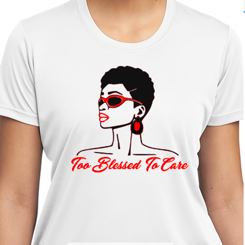 Too Blessed To Care Tee