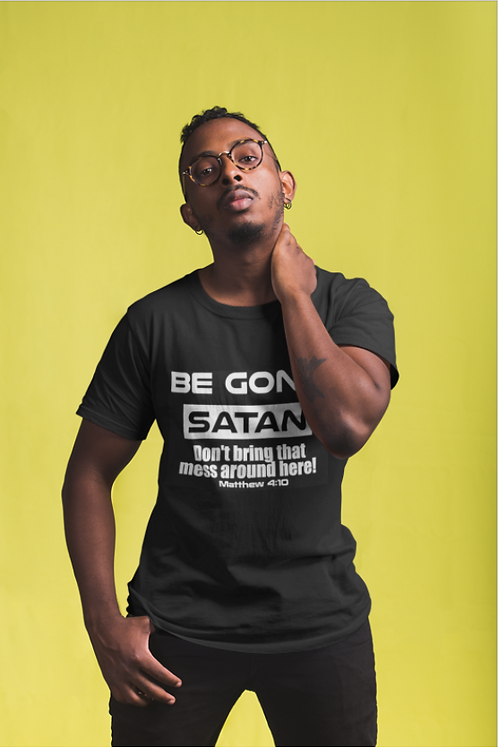 Be Gone Satan Men's Tee