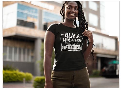 Black Women Represent Tee