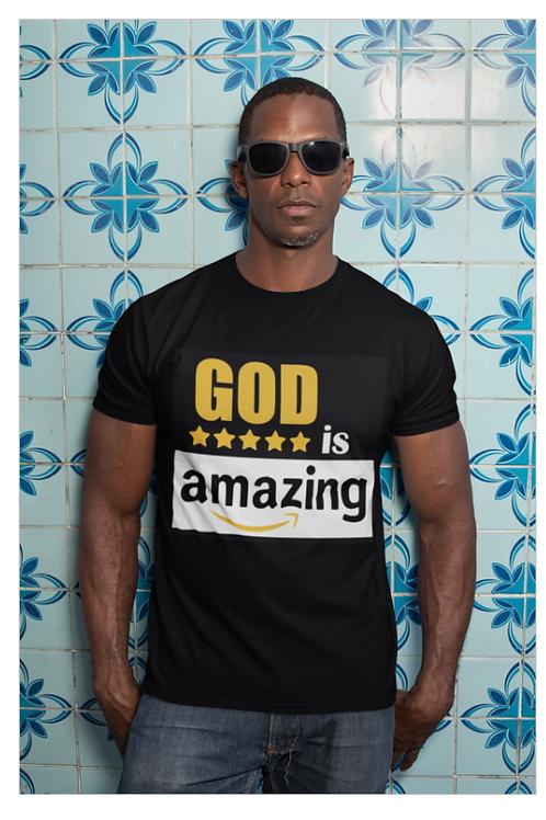 God Is Amazing Men's Tee