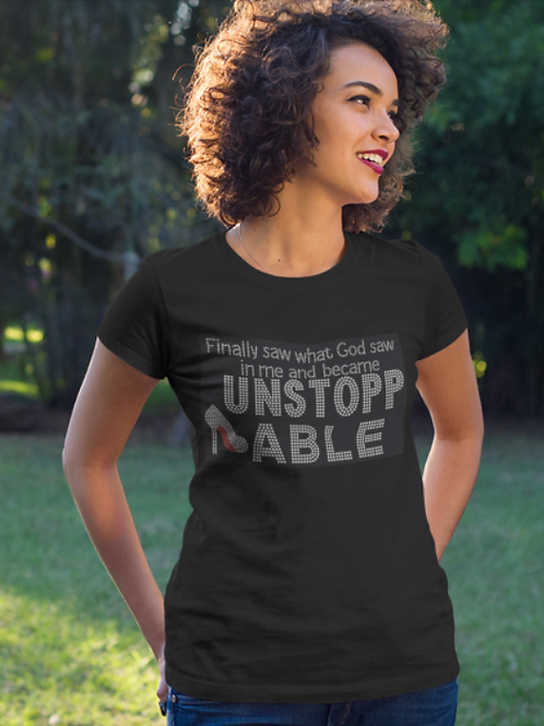 Finally Saw What God Saw - Unstoppable Tee