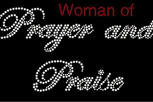 Woman of Prayer and Praise Tee - © 2016. All Rights Reserved.