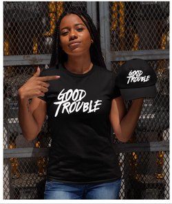 Good Trouble Cap Tee