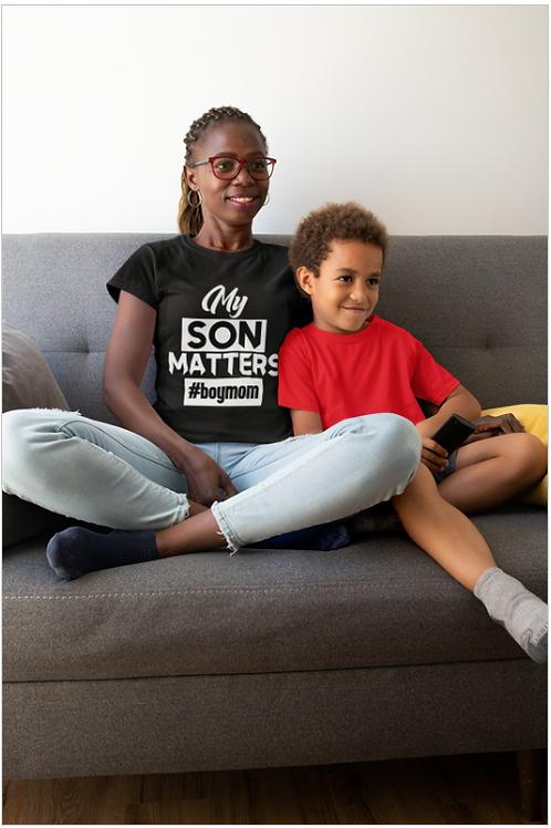 My Son Matters #BoyMom Tee