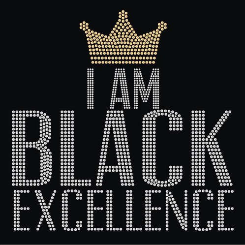 I Am Black Excellence Tee - © 2019. All Rights Reserved.