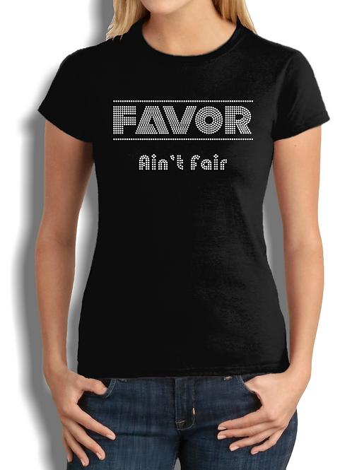 Favor Ain't Fair Tee