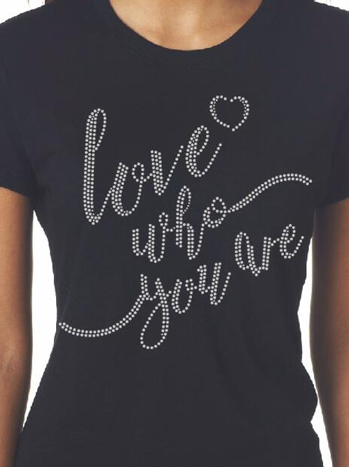 Love Who You Are Fitted Tee
