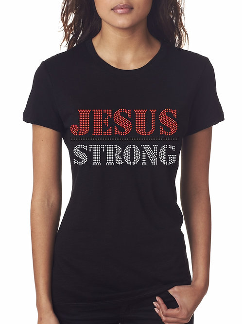 Jesus Strong Tee - © 2016. All Rights Reserved.
