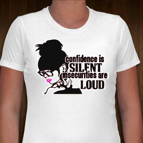 Confidence is Silent Glitter Vinyl Tee