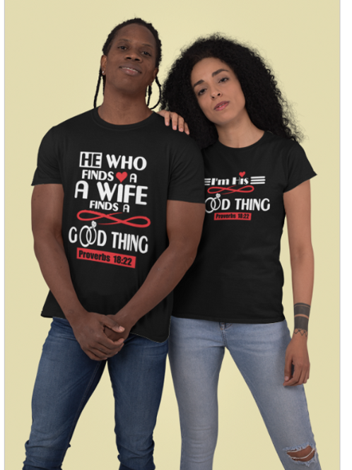 His Good Thing Couples Tees