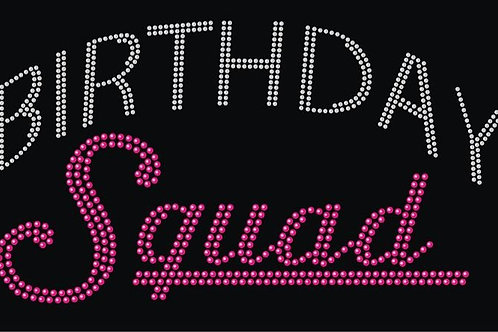 Birthday Squad Tee - © 2018. All Rights Reserved.